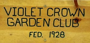 Violet Crown Garden Club Sign